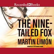 The Nine-Tailed Fox Audiobook, by Martin Limón