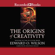 The Origins of Creativity Audiobook, by Edward  O. Wilson