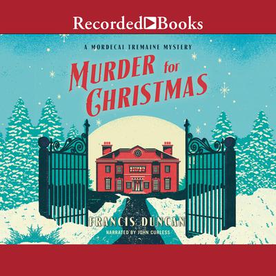 Murder for Christmas Audiobook, by Francis Duncan