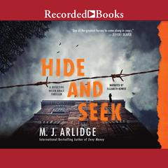 Hide and Seek Audiobook, by M. J. Arlidge