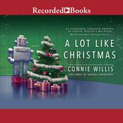 A Lot Like Christmas Audiobook, by Connie Willis