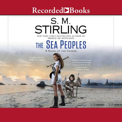 The Sea Peoples Audiobook, by S. M. Stirling