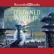 Drowned Worlds Audiobook, by Jonathan Strahan