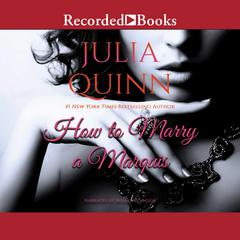 How to Marry a Marquis Audiobook, by Julia Quinn
