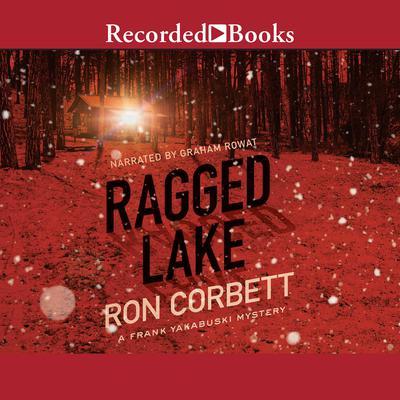 Ragged Lake Audiobook, by Ron Corbett