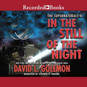 In the Still of the Night Audiobook, by David L. Golemon