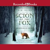 Scion of the Fox Audiobook, by S.M. Beiko