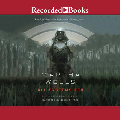 All Systems Red Audiobook, by Martha Wells