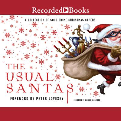 The Usual Santas: A Collection of Soho Crime Christmas Capers Audiobook, by Martin Limón