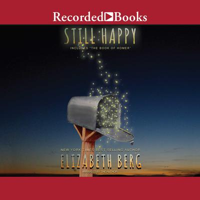 Still Happy Audiobook, by Elizabeth Berg