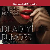 Deadly Rumors Audiobook, by Cheris Hodges
