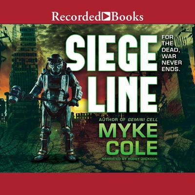 Siege Line Audiobook, by Myke Cole