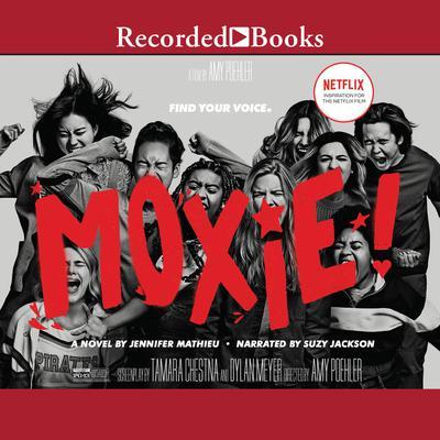 Moxie: A Novel Audiobook, by