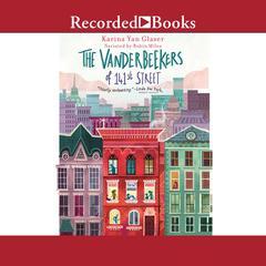 The Vanderbeekers of 141st Street Audiobook, by Karina Yan Glaser