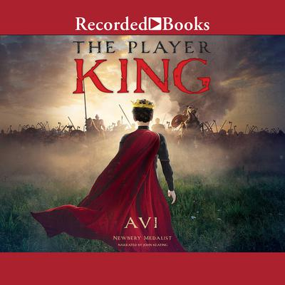 The Player King Audiobook, by , Avi