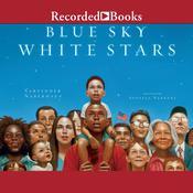 Blue Sky, White Stars Audiobook, by Sarvinder Naberaus