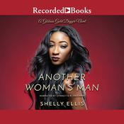 Another Womans Man Audiobook, by Shelly Ellis