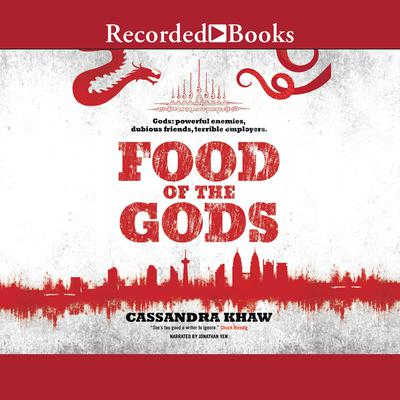 Food of the Gods Audiobook, by Cassandra Khaw