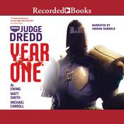 Judge Dredd: Year One: Omnibus Audiobook, by Michael Carroll, Matt Smith, Al Ewing