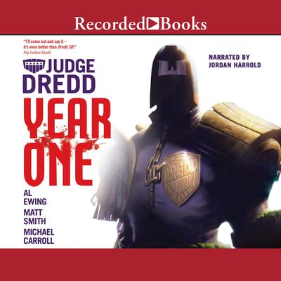 Judge Dredd: Year One: Omnibus Audiobook, by Michael Carroll