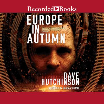 Europe in Autumn Audiobook, by Dave Hutchinson