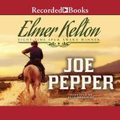 Joe Pepper Audiobook, by Elmer Kelton