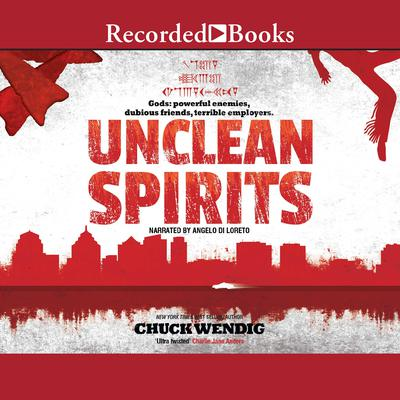 Unclean Spirits Audiobook, by Chuck Wendig