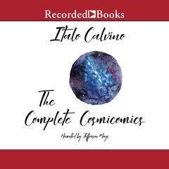 The Complete Cosmicomics Audiobook, by Italo Calvino