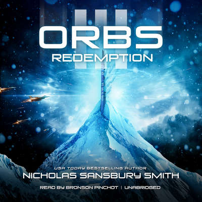 Orbs III: Redemption Audiobook, by Nicholas Sansbury Smith