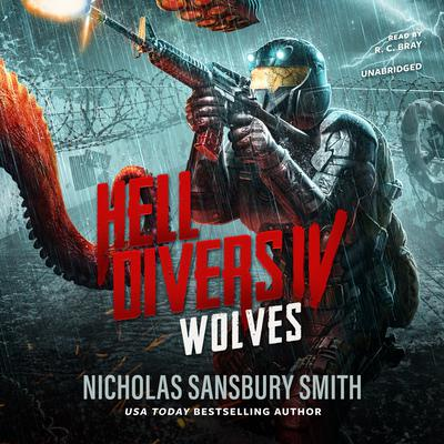 Hell Divers IV: Wolves Audiobook, by Nicholas Sansbury Smith