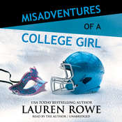 Misadventures of a College Girl Audiobook, by Lauren Rowe