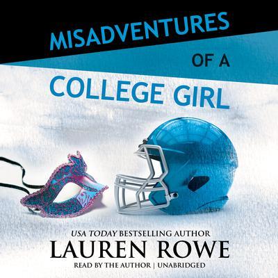 Misadventures of a College Girl Audiobook, by Lauren Rowe