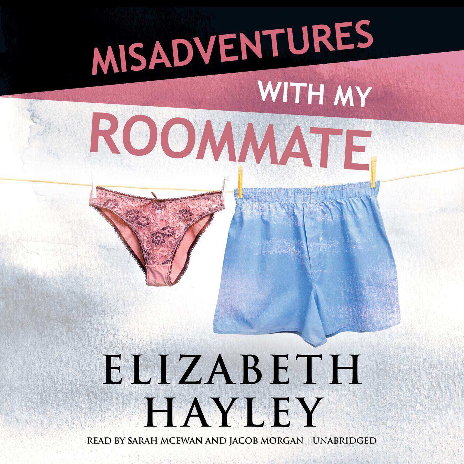 Misadventures with My Roommate Audiobook, by Elizabeth Hayley