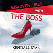 Misadventures with the Boss Audiobook, by Kendall Ryan