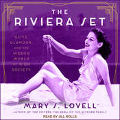 The Riviera Set: Glitz, Glamour, and the Hidden World of High Society Audiobook, by Mary S. Lovell