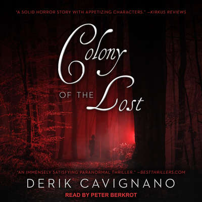Colony of the Lost Audiobook, by Derik Cavignano