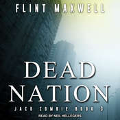 Dead Nation: A Zombie Novel Audiobook, by Flint Maxwell
