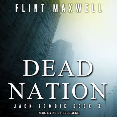 Dead Nation: A Zombie Novel Audiobook, by Flint Maxwell