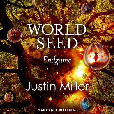 World Seed: Endgame Audiobook, by Justin Miller
