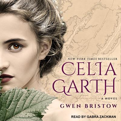 Celia Garth Audiobook, by Gwen Bristow