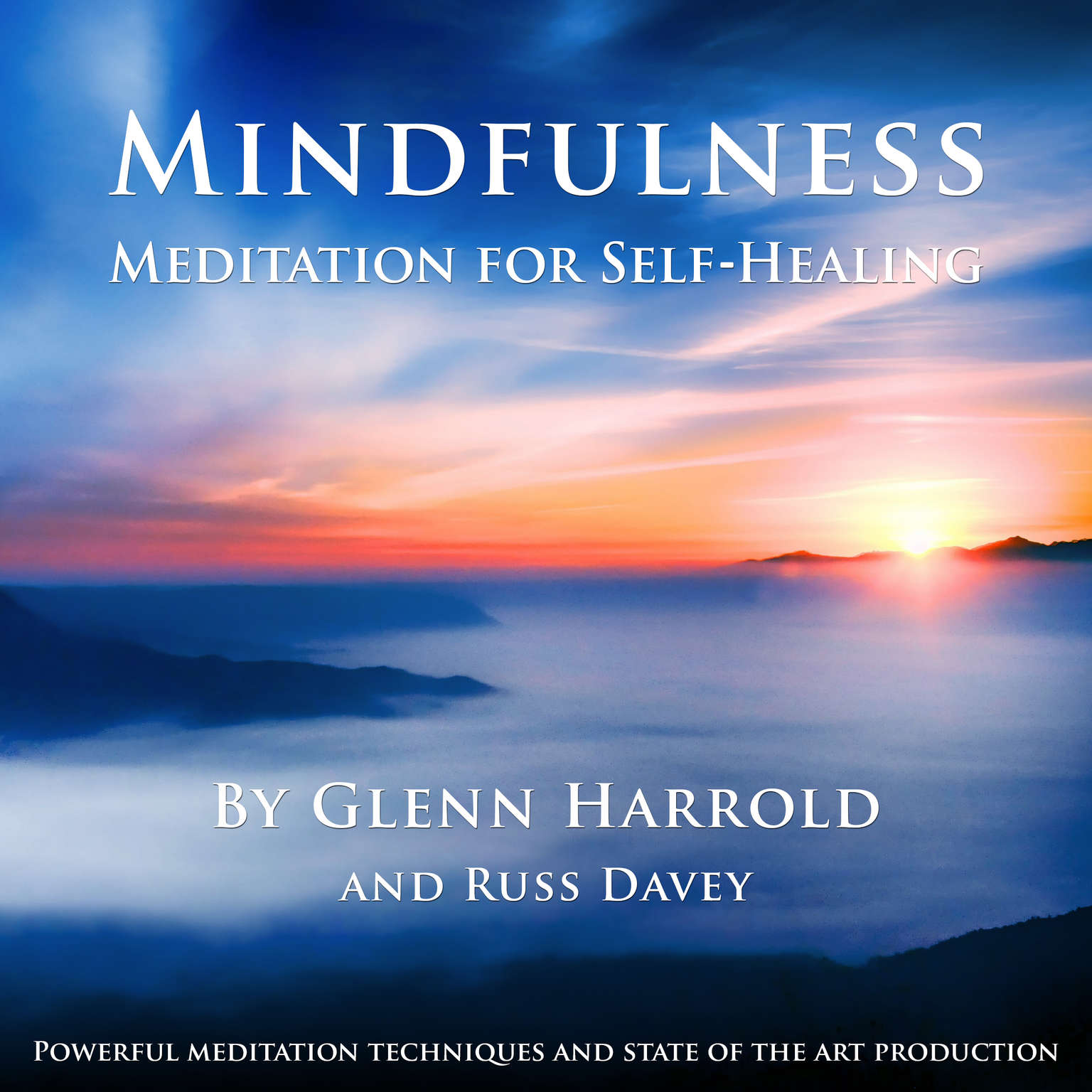 Mindfulness Meditation for Self-Healing Audiobook, by Glenn Harrold