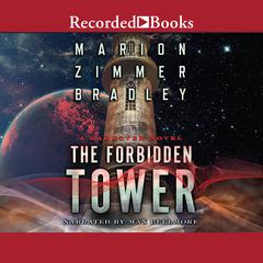 The Forbidden Tower Audiobook, by Marion Zimmer Bradley