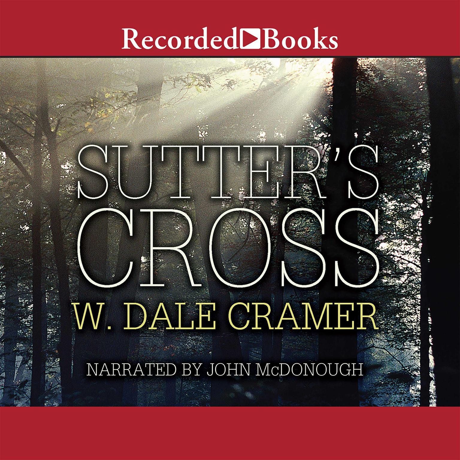 Printable Sutter's Cross Audiobook Cover Art
