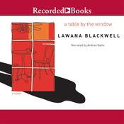 A Table by the Window Audiobook, by Lawana Blackwell