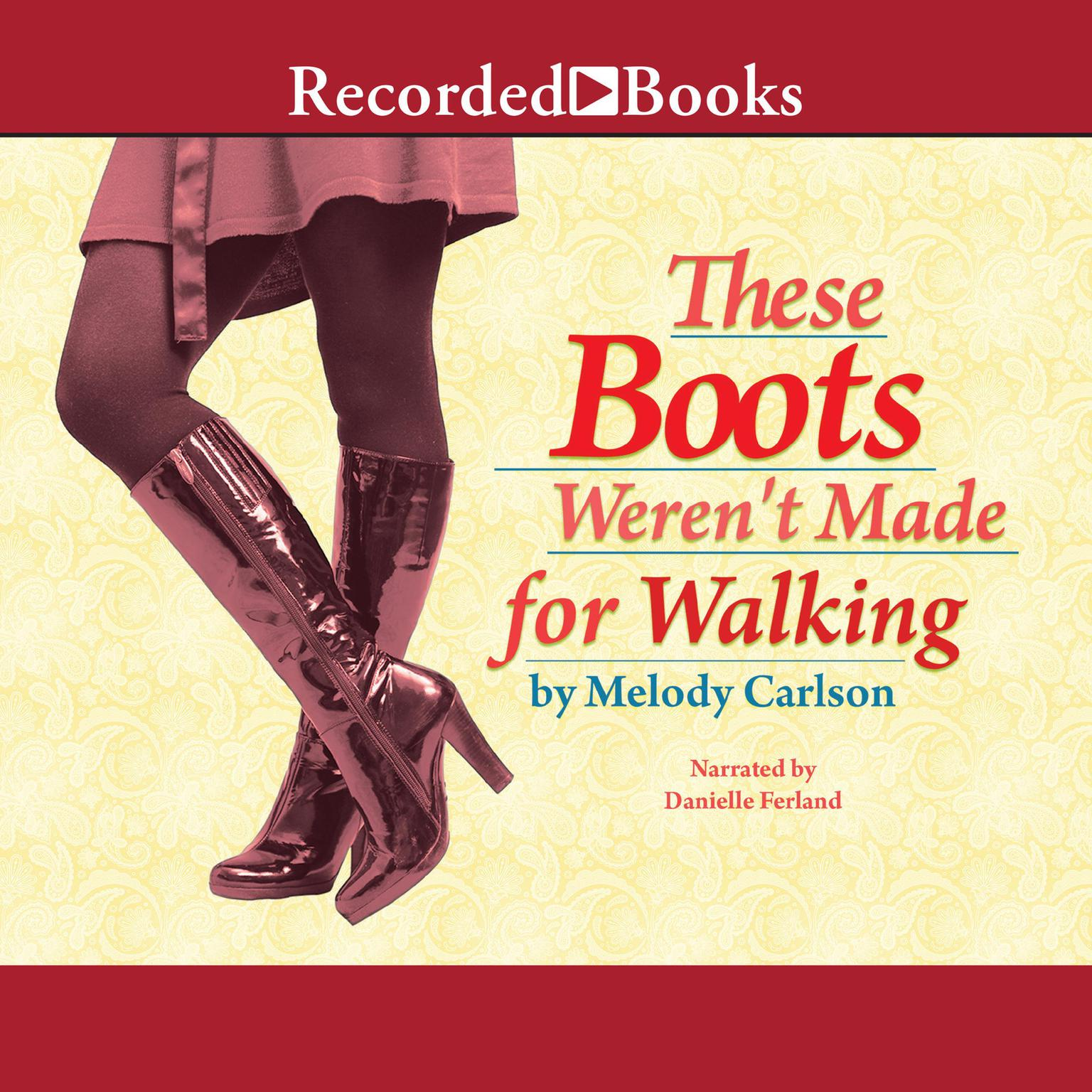 Printable These Boots Weren't Made For Walking Audiobook Cover Art