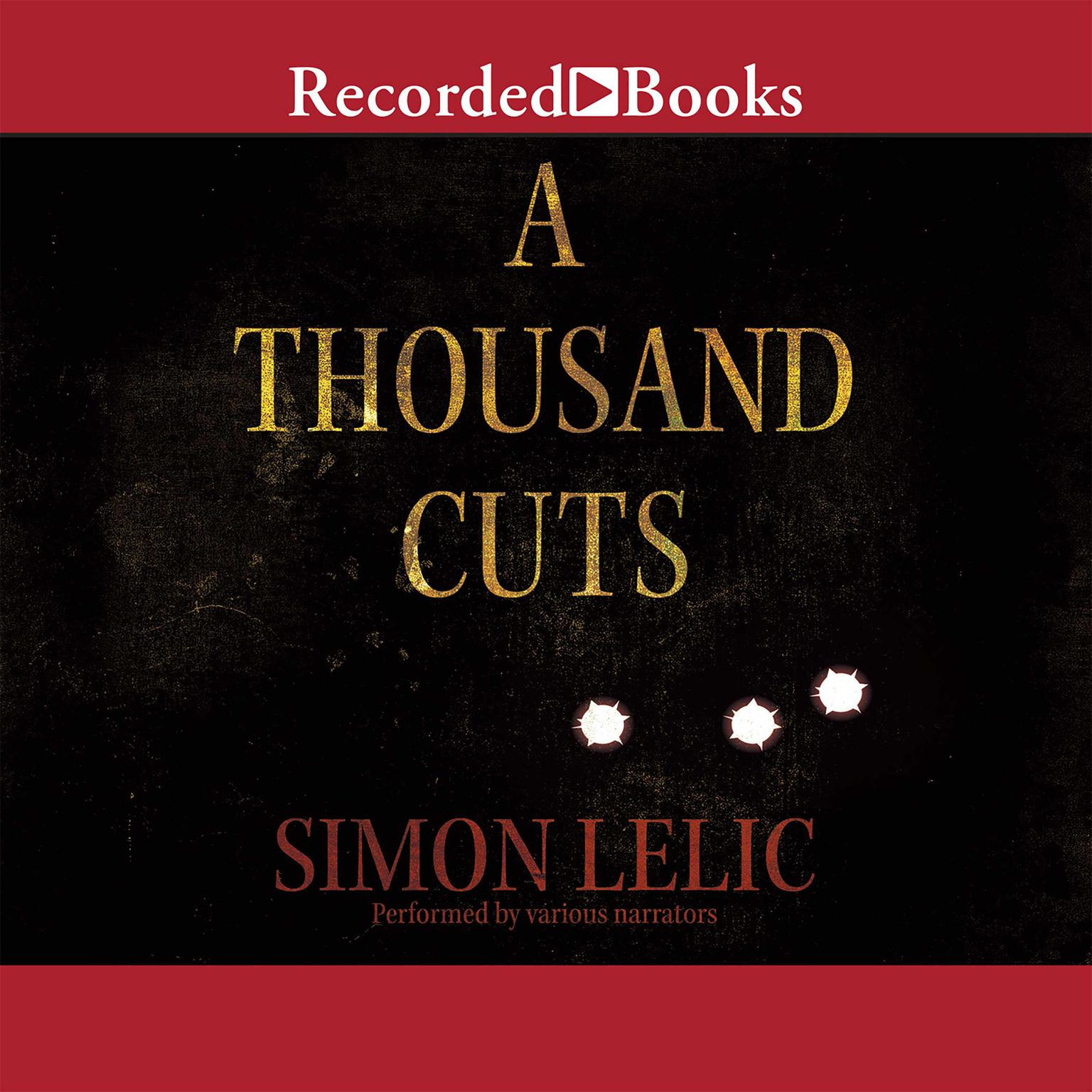 Printable A Thousand Cuts: A Novel Audiobook Cover Art