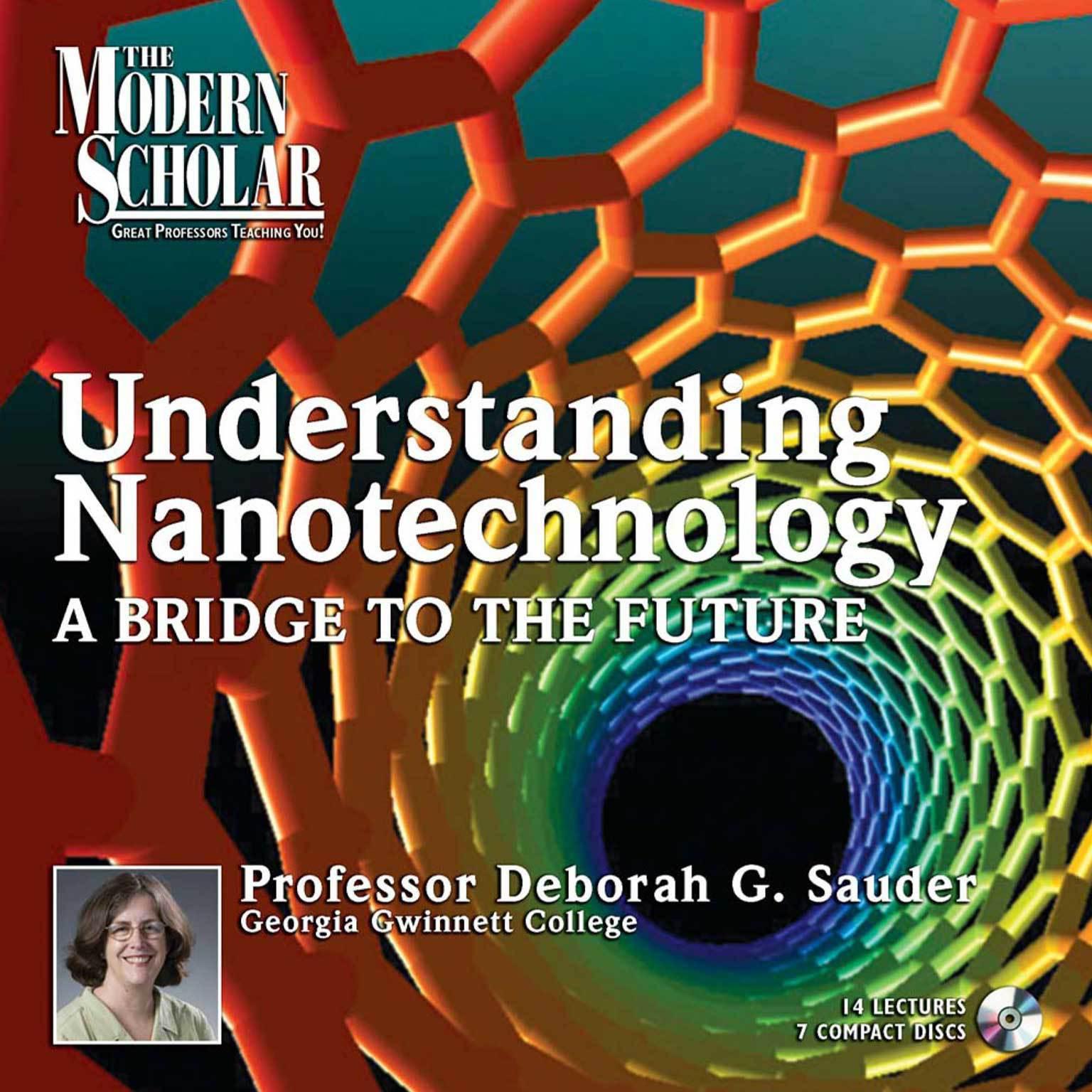 Understanding Nanotechnology I: A Bridge to the Future Audiobook, by Deborah G. Sauder