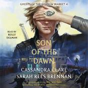 Son of the Dawn Audiobook, by Sarah Rees Brennan|Cassandra Clare|