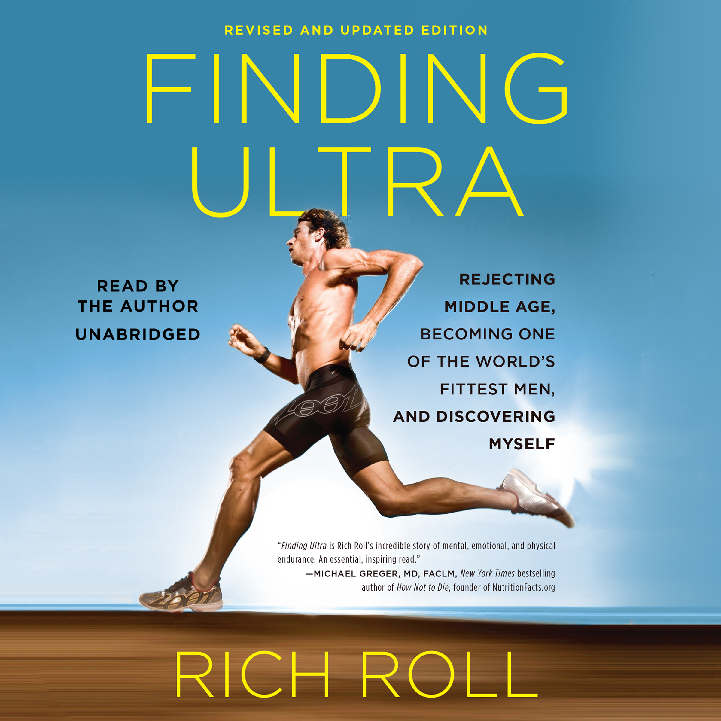 Printable Finding Ultra, Revised and Updated Edition: Rejecting Middle Age, Becoming One of the World's Fittest Men, and Discovering Myself Audiobook Cover Art