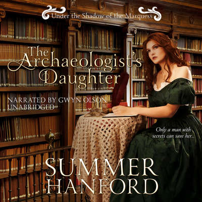 The Archaeologist's Daughter Audiobook, by Summer Hanford